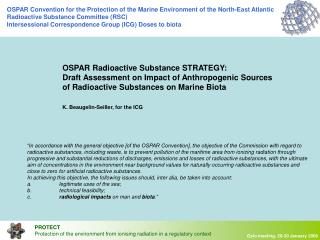 OSPAR Radioactive Substance STRATEGY:  Draft Assessment on Impact of Anthropogenic Sources