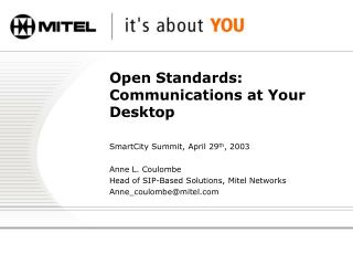 Open Standards: Communications at Your Desktop