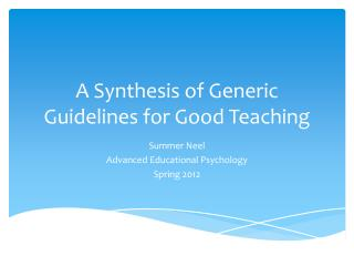 A Synthesis of Generic Guidelines for Good Teaching