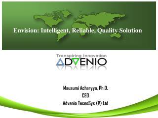 Envision: Intelligent, Reliable, Quality Solution