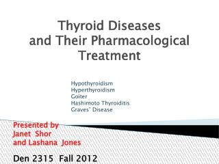 Thyroid Diseases and Their Pharmacological Treatment
