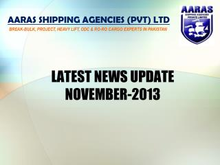 LATEST NEWS UPDATE NOVEMBER-2013
