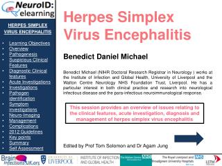 herpes  s implex   v irus  e ncephalitis Learning Objectives Overview Pathogenesis