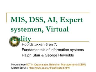 MIS, DSS, AI, Expert systemen, Virtual reality