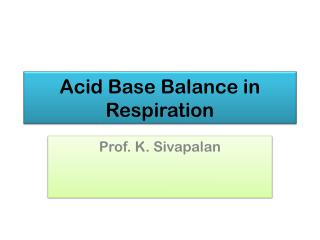 Acid Base Balance in Respiration