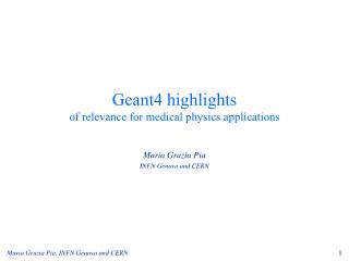 Geant4 highlights of relevance for medical physics applications