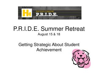 P.R.I.D.E. Summer Retreat August 15 & 18