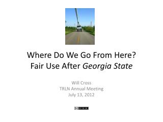 Where Do We Go From Here? Fair Use After  Georgia State
