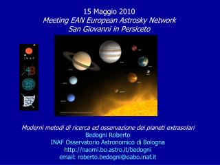 15 Maggio 2010 Meeting EAN European Astrosky Network San Giovanni in Persiceto