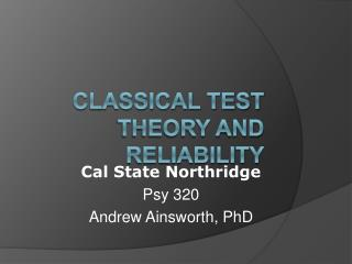 Classical Test Theory and Reliability