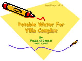 Potable Water For Villa Complex