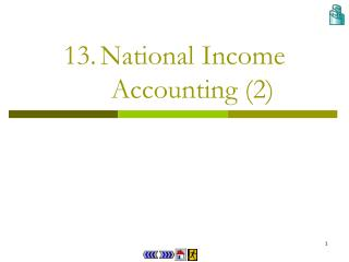13.	National Income Accounting (2)