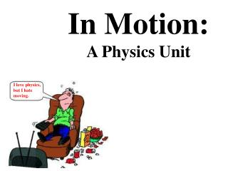 In Motion: A Physics Unit