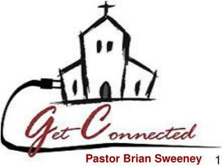 Pastor Brian Sweeney