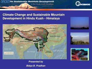 Climate Change and Sustainable Mountain Development in Hindu Kush - Himalaya