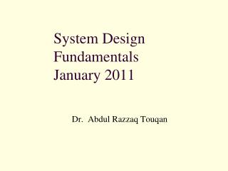 System Design Fundamentals January 2011