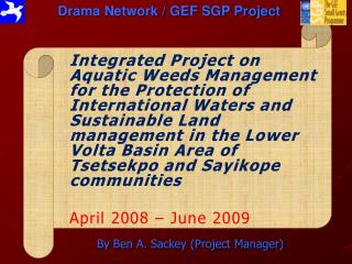 Drama Network / GEF SGP Project