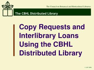 The CBHL Distributed Library