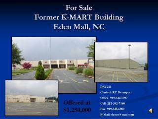 For Sale Former K-MART Building Eden Mall, NC