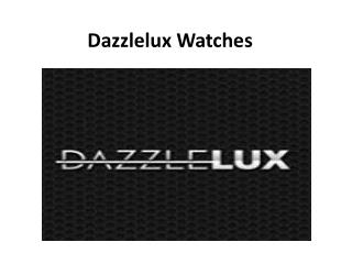 Dazzlelux.com Arrival 2014 Watches
