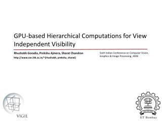 GPU-based Hierarchical Computations for View Independent Visibility