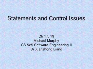 Statements and Control Issues