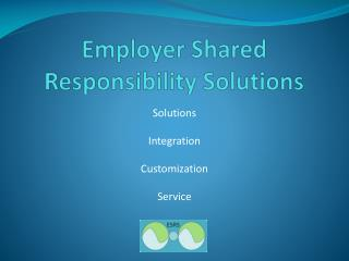 Employer Shared Responsibility Solutions