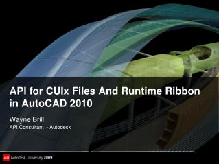 API for CUIx Files And Runtime Ribbon in AutoCAD 2010
