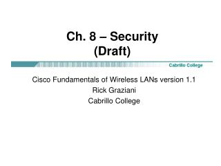 Ch. 8 – Security (Draft)