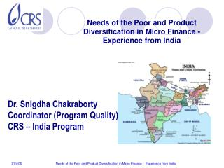 Dr. Snigdha Chakraborty Coordinator (Program Quality) CRS – India Program