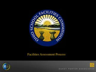 Facilities Assessment Process