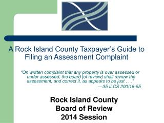 A Rock Island County Taxpayer's Guide to Filing an Assessment Complaint