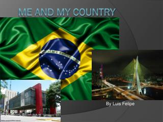 Me and my country