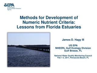 Methods for Development of  Numeric Nutrient Criteria: Lessons from Florida Estuaries