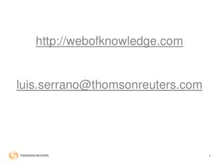 webofknowledge luis.serrano@thomsonreuters