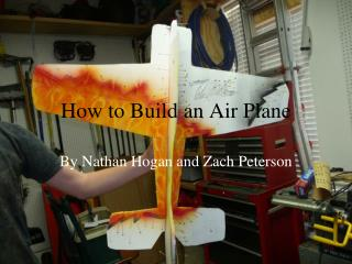 How to Build an Air Plane