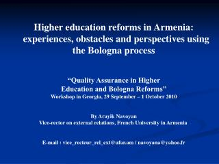 Higher education reforms in Armenia:    experiences, obstacles and perspectives using