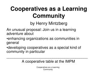 Cooperatives as a Learning Community by Henry Mintzberg