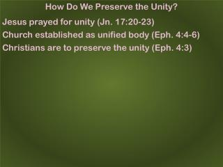 How Do We Preserve the Unity?