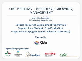 OAT MEETING – BREEDING, GROWING, MANAGEMENT