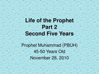 Life of the Prophet Part 2 Second Five Years