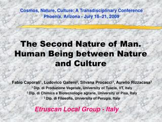 The Second Nature of Man.  Human Being between Nature and Culture