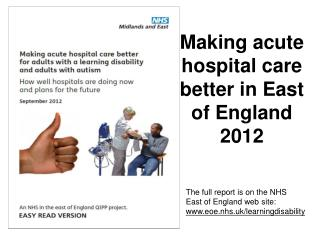 Making acute hospital care better in East of England 2012