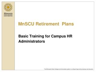 MnSCU Retirement  Plans