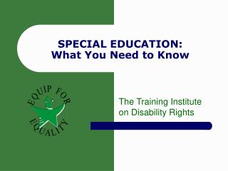 SPECIAL EDUCATION: What You Need to Know