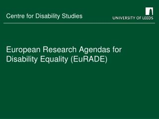 European Research Agendas for Disability Equality (EuRADE)