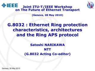 G.8032 : Ethernet Ring protection characteristics, architectures and the Ring APS protocol
