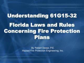 Understanding 61G15-32 Florida Laws and Rules Concerning Fire Protection Plans