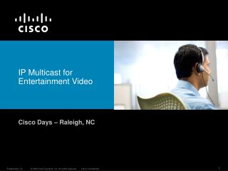 IP Multicast for Entertainment Video