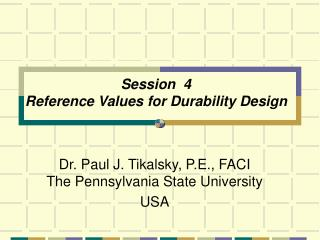 Session  4   Reference Values for Durability Design